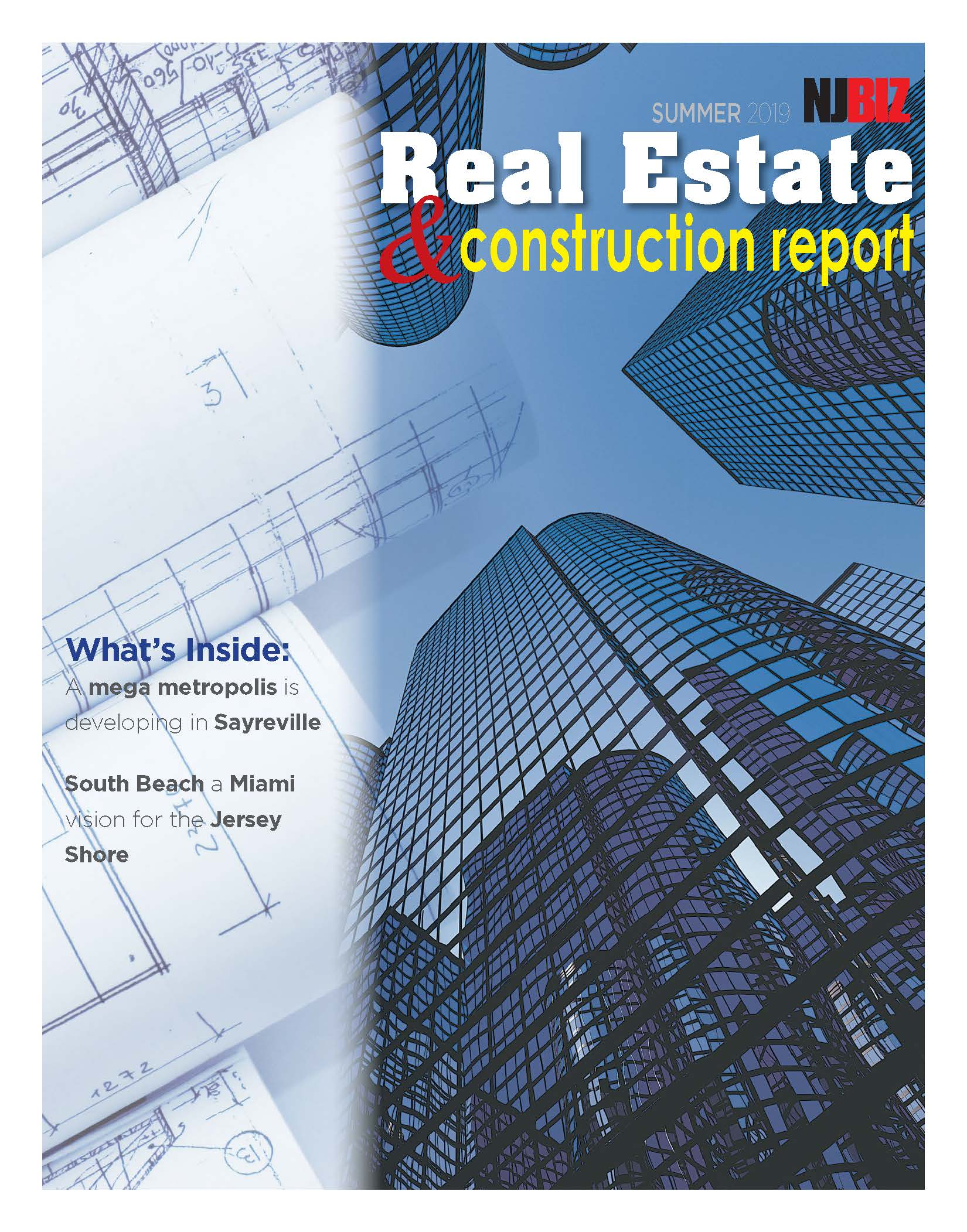 Real Estate & Construction Report, Summer 2019
