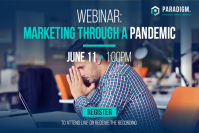 Marketing Through A Pandemic: A Webinar Event
