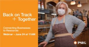 Back on Track + Together: Connecting Businesses to Resources, Webinar June 24th at 11:00 am