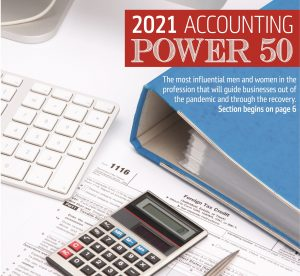 June 28, 2021 Edition of NJBIZ - Power 50 Accounting: Special feature: NJBIZ highlights most influential power-brokers in New Jersey accounting: professionals, CPAs, academics and advocates.